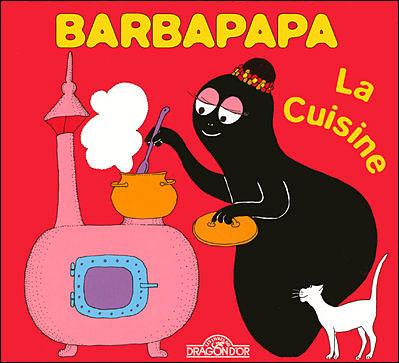 Barbapapa -  : Barbapapa - La cuisine