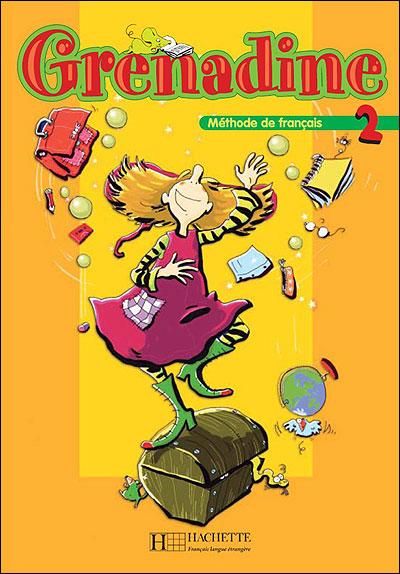 Grenadine 2 - Livre de l´élève (Nouvelle édition) - Collectif (Auteur)