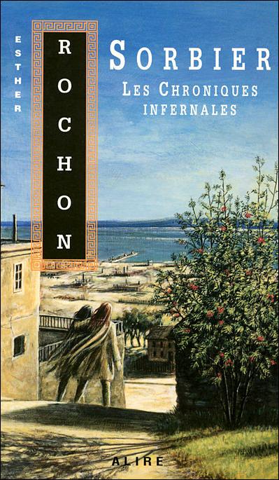 Les chroniques infernales - tome 6 Sorbier