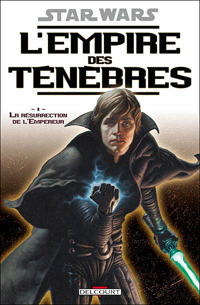 Star Wars - Episode VIII L'empire des ténèbres Tome 1 : Star Wars - L'empire des tenebres T01 - La résurrection de l'empereur