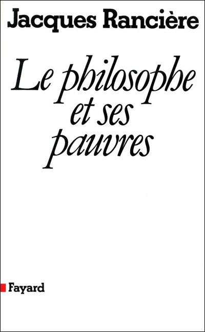 Le philosophe et ses pauvres (Nouvelle édition)