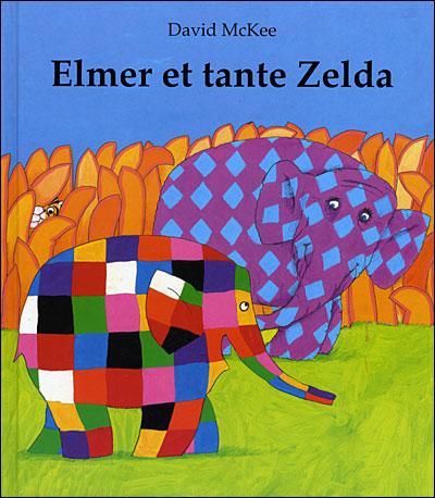 Elmer -  : Elmer et tante Zelda