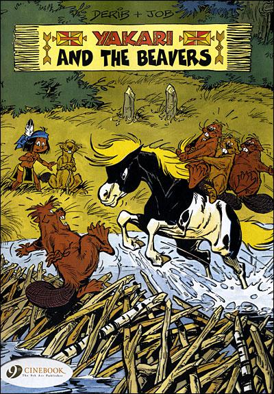 Yakari - tome 3 And the Beavers