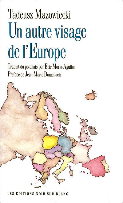 Un autre visage de l'europe