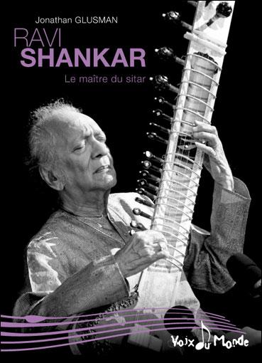 Ravi Shankar : le maître du sitar