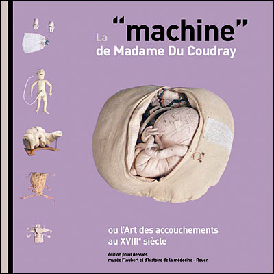 La machine de madame du Coudray