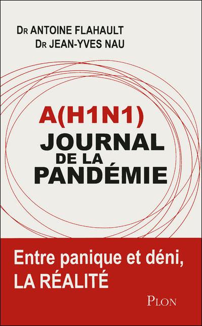 A(H1N1) : journal de la pandémie