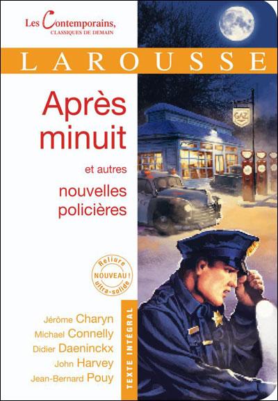 Après minuit et autres nouvelles policières