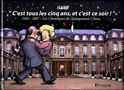 Les chroniques du quinquennat Chirac