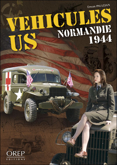 Véhicules US - Normandie 1944