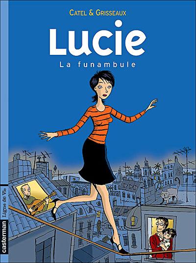 Lucie - Tome 2 : Le funambule