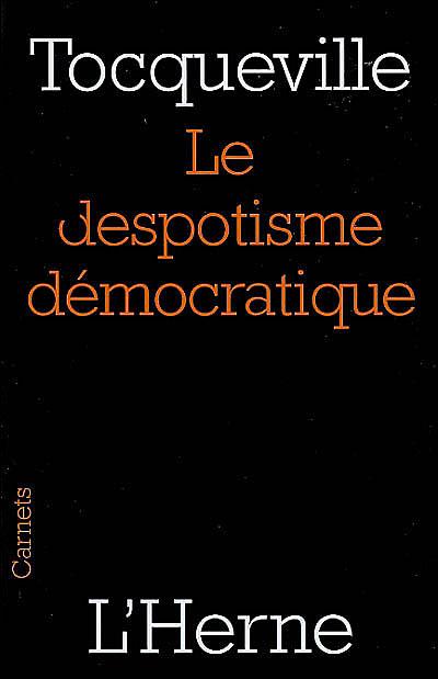 Le despotique démocratique