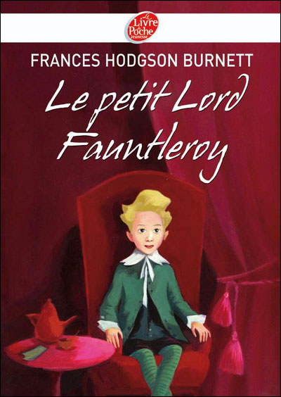 Le petit Lord Fauntleroy - Texte intégral