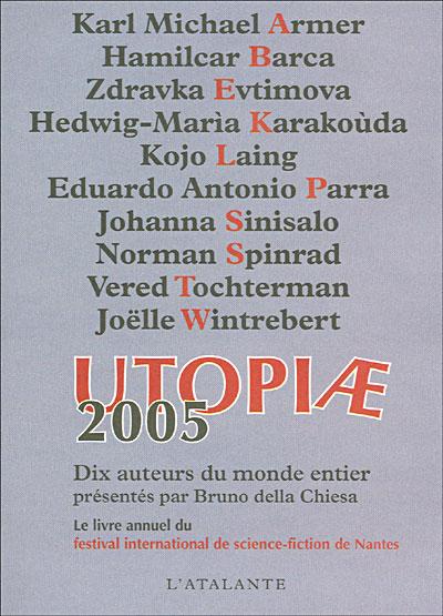 Utopiae 2005