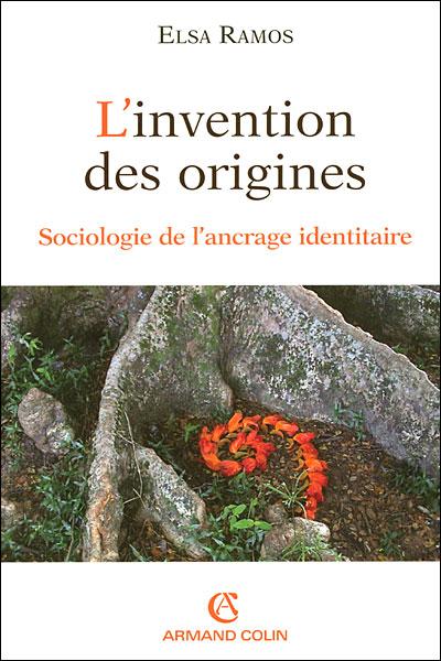 L'invention des origines