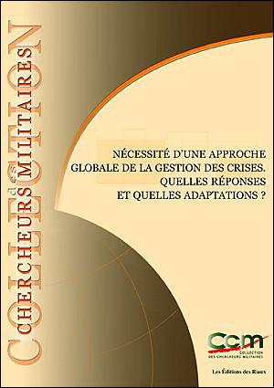 Nécessité d'une approche globale de la gestion des crises