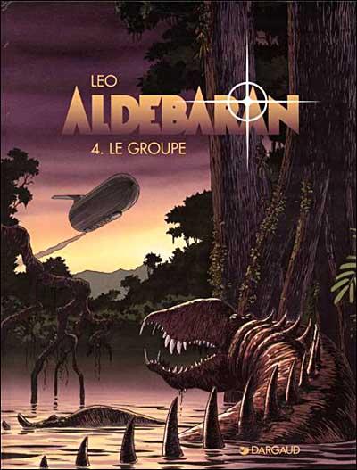 Les Mondes d'Aldébaran - Cycle 1 Aldébaran Tome 4 : Le Groupe