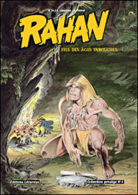 Rahan - Fils des âges farouches T4 (N&B)