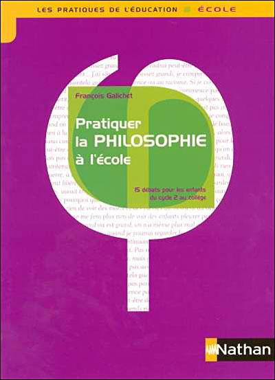 Enseigner la philosophie à l'école