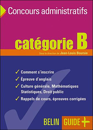 Guide des concours administratifs catégorie B