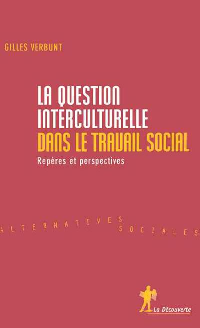 La question interculturelle dans le travail social