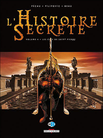 L'histoire secrète T04 les clés de St Pierre