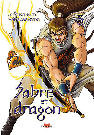 Sabre et dragon - Tome 3 : Sabre et dragon