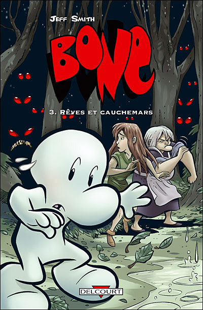 Bone T03 Rêves et cauchemars (NED en couleur)