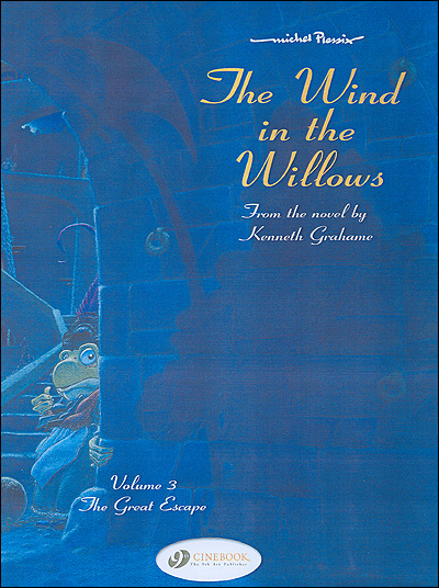The wind in the willows - tome 3 The great escape