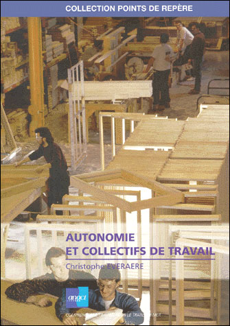 Autonomie et collectifs de travail