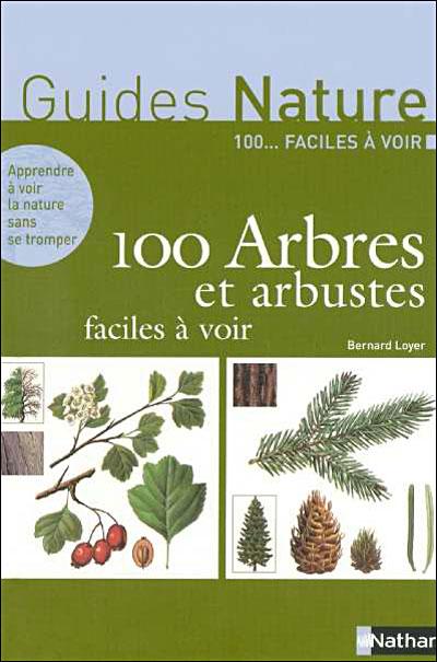 100 arbres et arbustes faciles