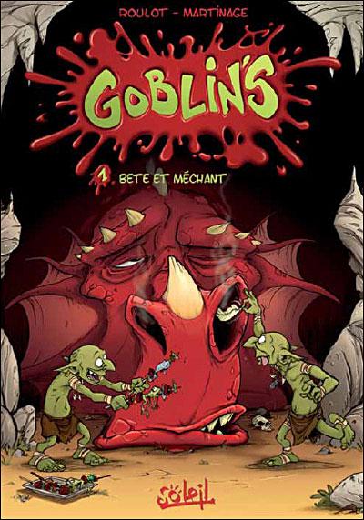Les Goblin's * Tome 1 - Bêtes et Méchants