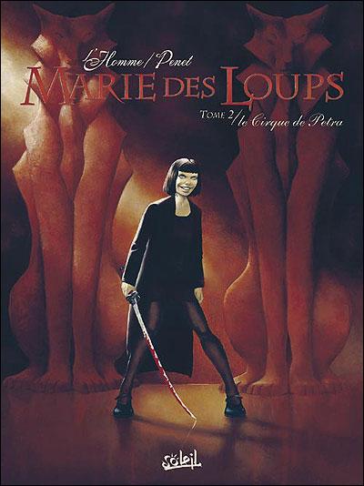 Marie des loups - Le Cirque de Petra