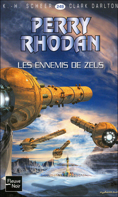 Perry Rhodan - Tome 2 : Perry Rhodan - numéro 249 Les ennemis de Zeus