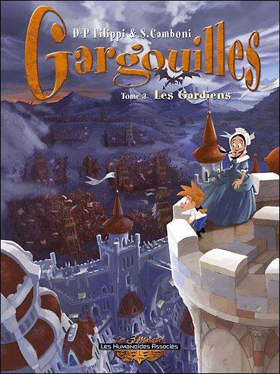 Gargouilles - Les gardiens Tome 03 : Gargouilles
