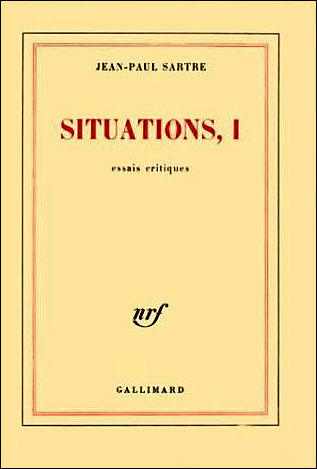 Situations (Tome 1-Février 1938 - septembre 1944)
