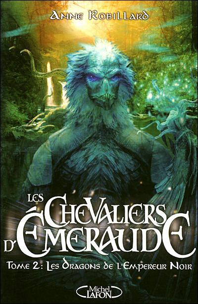 Les chevaliers d'Emeraude - Tome 2 : Les dragons de l'empereur noir