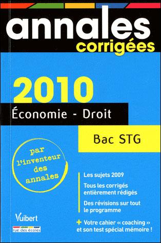 Economie-Droit Bac série STG : annales corrigées
