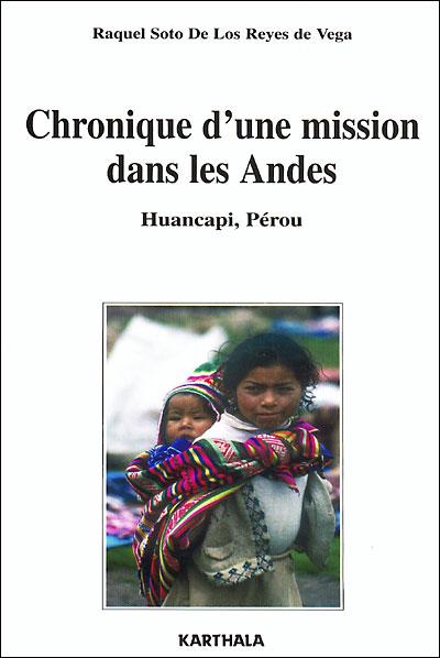 Chronique d'une mision dans les Andes