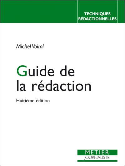 Le guide de la redaction (9ed)