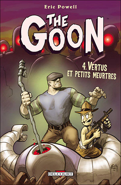 The Goon - Tome 4 : The Goon T04 Vertus et petits meurtres