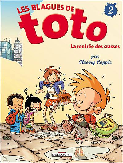 Les blagues de Toto - La rentrée des crasses