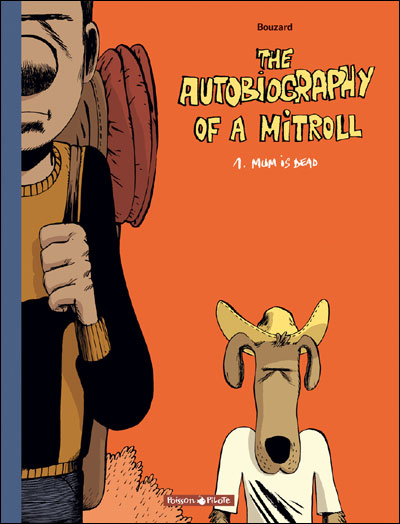 Autobiography of a Mitroll (The) - Mum is dead