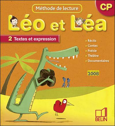 Leo et lea cp 2009 - manuel 2. textes et expression