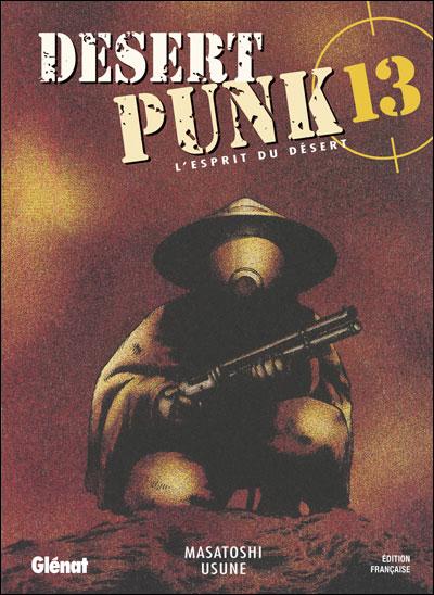 Desert Punk - Tome 13 : Desert Punk - L'esprit du Désert