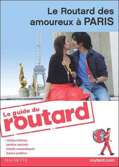 Le Routard Amoureux à Paris