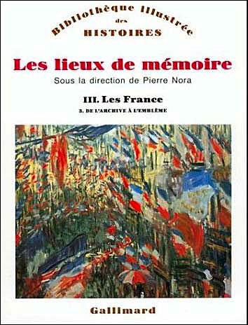 Les Lieux de mémoire (Tome 3 Volume 3)-Les France)