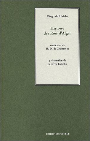 Histoire des rois d'Alger