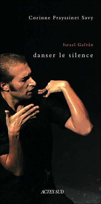 Israël Galvan, danser le silence