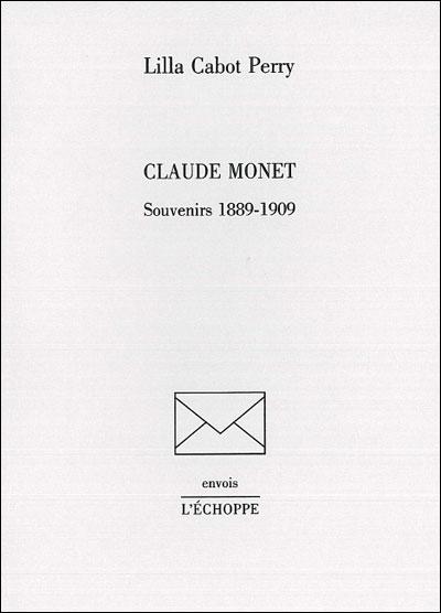 Claude Monet, souvenirs 1889-1909